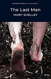The last man por Mary Shelley