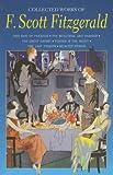 Collected works of F. Scott Fitzgerald / [F. Scott Fitzgerald]