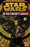 In the Empire's Service (Star Wars: X-Wing Rogue Squadron - Comic)