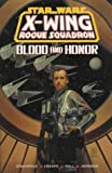 Blood and Honour (Star Wars: X-Wing Rogue Squadron - Comic)
