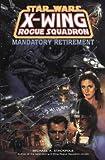 Mandatory Retirement (Star Wars: X-Wing Rogue Squadron - Comic)