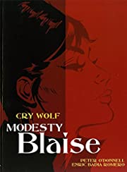 Modesty Blaise: Cry Wolf de Peter O'Donnell