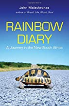 Rainbow Diary : A Journey in the New South…