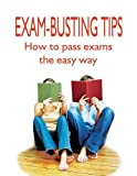 Exam-busting tips : how to pass exams the easy way / Nick Atkinson