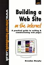 Building a Web Site on the Internet: A…