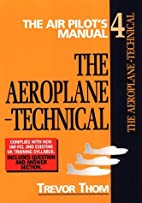 Air Pilot's Manual Volume 4: The…