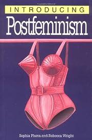 Introducing Postfeminism von Sophia Phoca