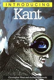 Introducing Kant (Introducing...) –…