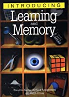 Introducing Learning and Memory by Richard…