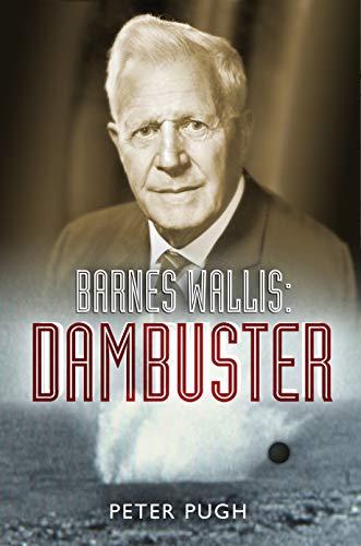 Barnes Wallis Biography Biography Online
