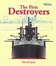 First Destroyers (Shipshape) por David Lyon