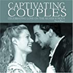 Captivating Couples: Celebrating Love on The…