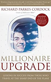 Millionaire Upgrade: Lessons in Success From…