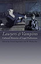 Lawyers and Vampires: Cultural Histories of…
