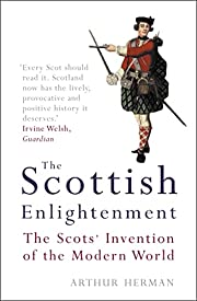 The Scottish Enlightenment: The Scots'…