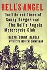 Hell's Angel : The Life and Times of Sonny…