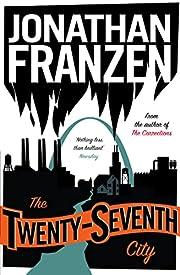 The Twenty-seventh City de Jonathan Franzen