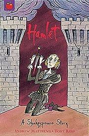 Hamlet (Shakespeare Stories) – tekijä:…