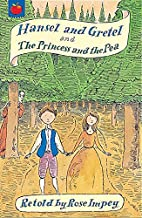 Hansel and Gretel: AND The Princess and the…