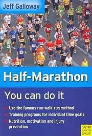 Half-Marathon: You Can Do It de Jeff…