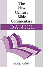 Daniel: New Century Bible Commentary by Paul…