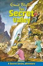 The Secret Valley by Enid Blyton
