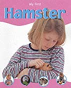 Hamster (My First) by Veronica Ross