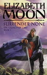 Surrender None de Elizabeth Moon