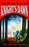 Knight's Dawn (The Red Pavilions)