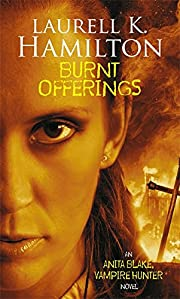 Burnt Offerings (Anita Blake Vampire Hunter)…