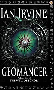 Geomancer (Well of Echoes) por Ian Irvine