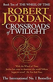 Crossroads of Twilight (The Wheel of Time)…