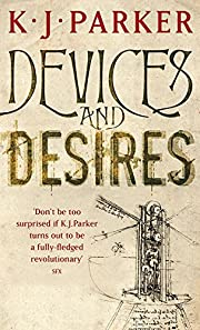Devices and Desires (Engineer Trilogy) av K.…