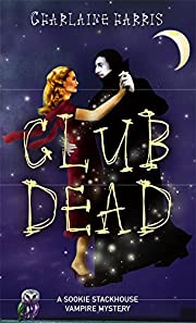 Club Dead (Southern Vampire Mysteries, Book…