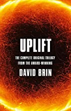 Uplift: The Complete Original Trilogy by…