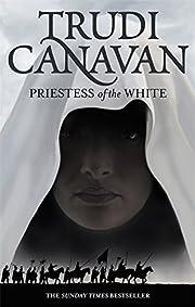 Priestess Of The White de Trudi Canavan