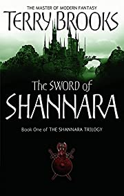 The Sword Of Shannara: The first novel of…