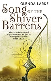 Song Of The Shiver Barrens: Book Three of…