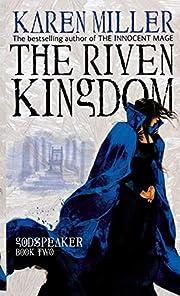The Riven Kingdom: Godspeaker: Book Two de…