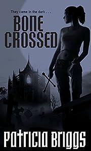 Bone Crossed de Patricia Briggs
