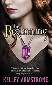 Reckoning by Kelley Armstrong