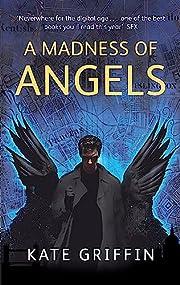 A Madness of Angels – tekijä: Kate…