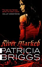 River Marked (Mercy Thompson) by Patricia…
