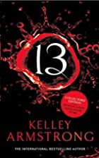 13 (Women of the Otherworld) by Kelley…