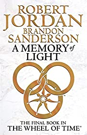 A Memory Of Light: Book 14 of the Wheel of…