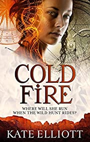 Cold Fire (Spiritwalker Trilogy) de Kate…
