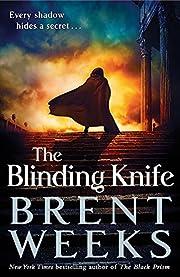 The Blinding Knife: Book 2 of Lightbringer…
