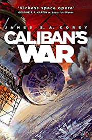 Caliban's War (Expanse 2) de James Corey