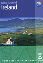 Drive Around Ireland: Your guide to great…