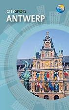Antwerp (CitySpots) (CitySpots) by Thomas…